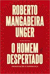 O HOMEM DESPERTADO IMAGINAÇAO E  ESPERANÇA (PRODUTO USADO - MUITO BOM)
