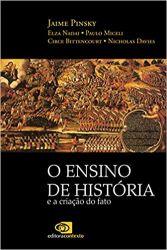 O ENSINO DE HISTORIA E A CRIAÇAO DO FATO (PRODUTO NOVO)