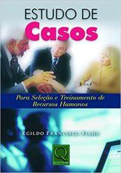 ESTUDO DE CASOS PARA A SELECAO E TREINAMENTO DE RECURSOS HUMANOS (PRODUTO USADO - BOM)