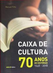 CAIXA DE CULTURA 70 ANOS DE HISTORIAS 1948 A 2018 (PRODUTO USADO - BOM)
