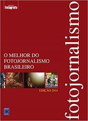 O MELHOR DO FOTOJORNALISMO BRASILEIRO (PRODUTO USADO - MUITO BOM)