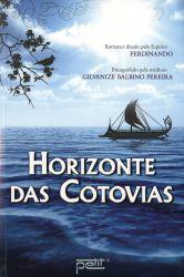 HORIZONTE DAS COTOVIAS (PRODUTO USADO - MUITO BOM)