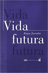 VIDA FUTURA (PRODUTO USADO - MUITO BOM)