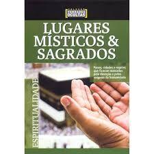 LUGARES MISTICOS E SAGRADOS COLEÇAO VERDADES OCULTAS (PRODUTO USADO - MUITO BOM)