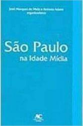 SAO PAULO NA IDADE MIDIA (PRODUTO USADO - MUITO BOM)