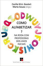 COMO ALFABETIZAR NA RODA COM PROFESSORAS DOS ANOS INICIAIS (PRODUTO NOVO)