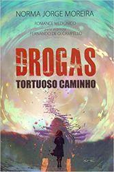 DROGAS TORTUOSO CAMINHO (PRODUTO USADO - MUITO BOM)