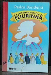 O FANTASTICO MISTERIO DE FEIURINHA (PRODUTO USADO - BOM)