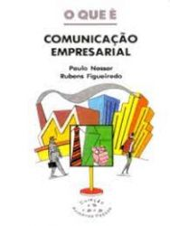 O QUE E COMUNICAÇAO EMPRESARIAL VOL 297 (PRODUTO USADO - MUITO BOM)