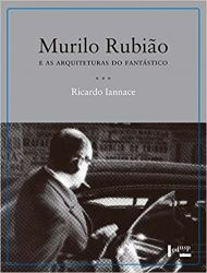 MURILO RUBIAO E AS ARQUITETURAS DO FANTASTICO (PRODUTO USADO - MUITO BOM)
