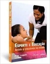 ESPORTE E EDUCAÇAO SAUDE E CIDADANIA NA ESCOLA 9º ANO O ESPORTE E A MENTE (PRODUTO NOVO)