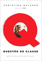QUESTAO DE CLASSE - NESTE MUNDO PERFEIÇAO E TUDO (PRODUTO NOVO)