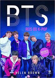 BTS REIS DO K POP - BIOGRAFIA NAO AUTORIZADA (PRODUTO NOVO)