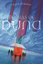 MESSIAS DE DUNA CRONICAS DE DUNA LIVRO 2 (PRODUTO NOVO)