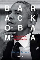 BARACK OBAMA O HISTORIADOR AMERICANO (PRODUTO NOVO)