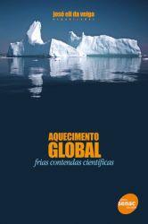 AQUECIMENTO GLOBAL FRIAS CONTENDAS CIENTIFICAS (PRODUTO USADO - BOM)