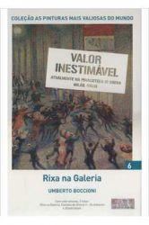 AS PINTURAS MAIS VALIOSAS DO MUNDO RIXA NA GALERIA VOL 6 (PRODUTO NOVO)