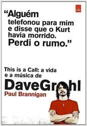 THIS IS A CALL A VIDA E A MUSICA DE DAVE GROHL (PRODUTO USADO - MUITO BOM)