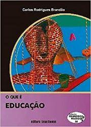 O QUE E EDUCAÇAO COLEÇAO PRIMEIROS PASSOS VOL 20 (PRODUTO USADO - MUITO BOM)