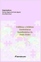 POLITICAS E PRATICAS CURRICULARES CONTRIBUIÇOES DE PAULO FREIRE (PRODUTO USADO - MUITO BOM)