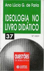 IDEOLOGIA NO LIVRO DIDATICO VOL 37 COLEÇAO QUESTOES DA NOSSA EPOCA (PRODUTO USADO - MUITO BOM)