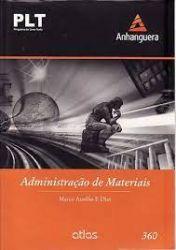 PLT ADMINISTRAÇAO DE MATERIAIS PRINCIPIOS CONCEITOS E GESTAO VOL 360 (PRODUTO NOVO)