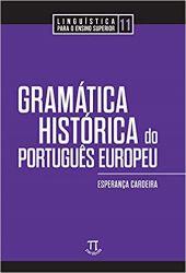 GRAMATICA HISTORICA DO PORTUGUES EUROPEU VOL 11 (PRODUTO NOVO)