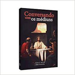 CONVERSANDO COM OS MEDIUNS (PRODUTO USADO - MUITO BOM)