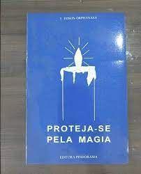 PROTEJA SE PELA MAGIA (PRODUTO USADO - BOM)