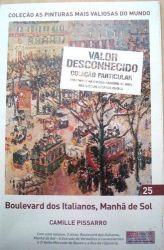 AS PINTURAS MAIS VALIOSAS DO MUNDO BOULEVARD DOS ITALIANOS MANHA DE SOL VOL 25 (PRODUTO NOVO)