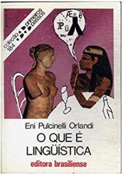 O QUE E LINGUISTICA COLEÇAO PRIMEIRO PASSOS 184 (PRODUTO USADO - MUITO BOM)