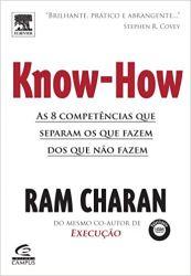 KNOW HOW AS 8 COMPETENCIAS QUE SEPARAM OS QUE FAZEM DOS QUE NAO FAZEM (PRODUTO USADO - MUITO BOM)