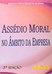 ASSEDIO MORAL NO AMBITO DA EMPRESA (PRODUTO USADO - BOM)