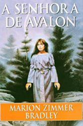 A SENHORA DE AVALON (PRODUTO USADO - BOM)