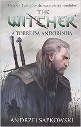 THE WITCHER A TORRE DA ANDORINHA - LIVRO 6 (PRODUTO NOVO)