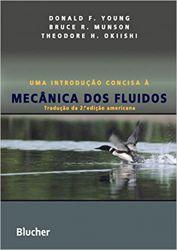 UMA INTRODUÇAO CONCISA A MECANICA DOS FLUIDOS (PRODUTO USADO - MUITO BOM)